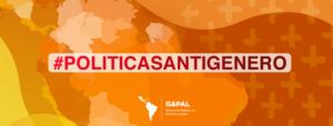 #PolíticasAntigénero   Campaña audiovisual sobre ofensivas antigénero en América Latina